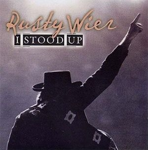 Rusty Wier - I Stood Up album cover